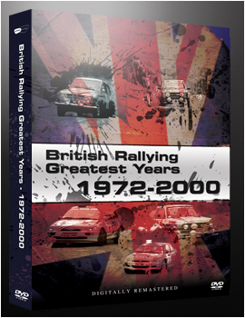 British Rallying Greatest Years 1972-2000